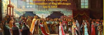 July 6, 1253: Mindaugas is Crowned King of Lithuania