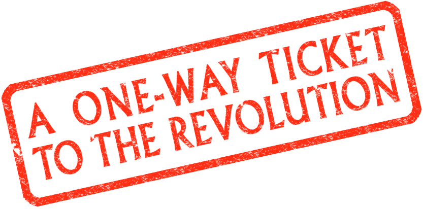 A One Way Ticket To The Revolution Stamp